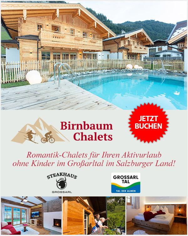 Birnbaum Chalets - Aktivurlaub im Romantik-Chalet im Großarltal